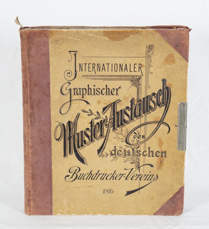 Internasjonale grafiske mønster-prøver for tysk boktrykkerkunst 1895